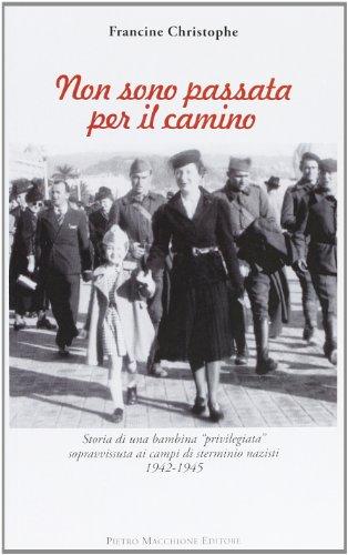 non-sono-passata-per-il-camino-storia-di-una-bambina-privilegiata-sopravvissuta-ai-campi-di-stermini