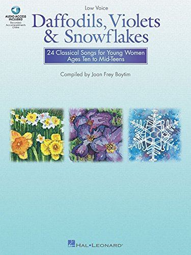 Daffodils, Violets and Snowflakes - Low Voice: 24 Classical Songs for Young Women Ages Ten to Mid-Teens Womens Daffodil