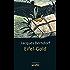 Eifel-Gold: Der 2. Siggi-Baumeister-Krimi (Eifel-Krimi)