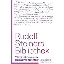 Rudolf Steiners Bibliothek: Verzeichnis einer Büchersammlung