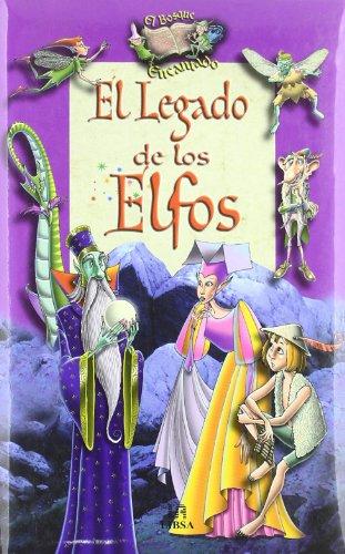 El Legado de los Elfos (El Bosque Encantado) por Fernando Martínez
