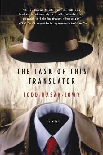 The Task of This Translator by Todd Hasak-Lowy (2005-06-01)