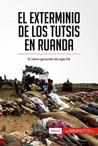 El exterminio de los tutsis en Ruanda: El último genocidio del siglo XX (Historia) por 50Minutos.es