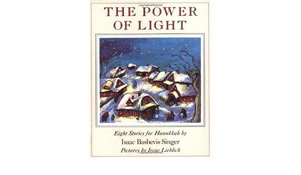 The Power of Light: Eight Stories for Hanukkah