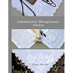Schattenstich Monogramme Sticken