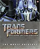 Transformers - Revenge of the Fallen: The Movie Universe by Simon Furman (2009-06-01)