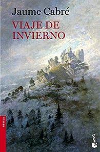 Viaje de invierno par Jaume Cabré