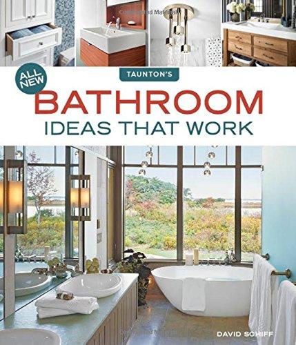 All New Bathroom Ideas that Work (Idea Books)