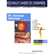 ORL/Stomatologie/Ophtalmologie: Soins infirmiers