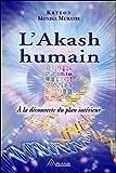 L'Akash humain - A la découverte du plan intérieur