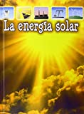 La energia solar/Solar Energy (Exoloremos La Energia Global)