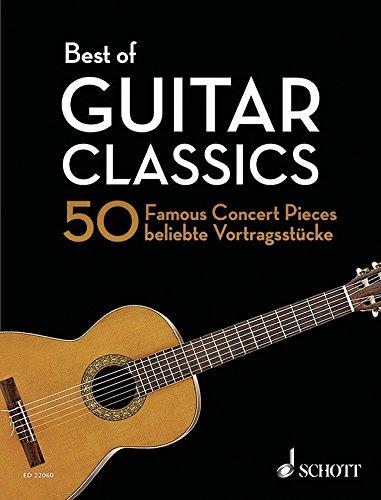 Best of Guitar Classics - 50 beliebte Vortragsstücke für Konzertgitarre von Bach bis Brouwer (Noten)