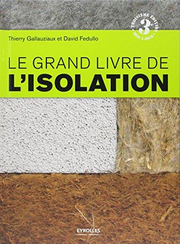 le-grand-livre-de-lisolation-solutions-thermiques-acoustiques-ecologiques-et-hautes-performances
