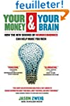 Your Money and Your Brain: How the Ne...