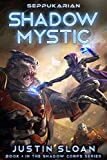Shadow Mystic: Black Ops Superheroes in Space (Shadow Corps Book 4) (English Edition)