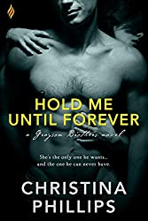 Hold Me Until Forever (Grayson Brothers Book 3)