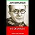Jean Giraudoux - 15 Oeuvres - Annoté ( Enrichi d'une Biographie complète)