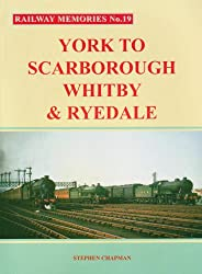 York to Scarborough, Whitby and Ryedale (Railway Memories)