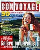 Telecharger Livres BON VOYAGE No 8 du 01 02 2001 50 ESCAPADES SAINT VALENTIN CARNAVALS DE NICE A NANTES AFRIQUE DU SUD SPECIAL MAROC DE AGADIR A MARRAKECH SAINT PATRICK 3 JOURS A DUBLIN ENQUETE SUR UN VOYAGE ORGANISE EN REPUBLIQUE DOMINICAINE (PDF,EPUB,MOBI) gratuits en Francaise