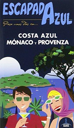 Costa Azul  Escapada Azul
