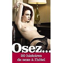 Osez 20 histoires de sexe à l'hôtel