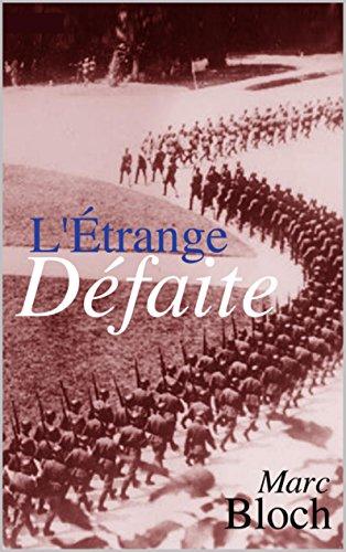 L'Etrange Défaite (Annoté) (French Edition)