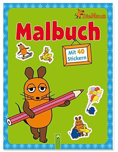 Die Maus - Malbuch mit 40 Stickern
