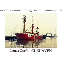 Neues Outfit - CUXHAVEN (Wandkalender 2017 DIN A4 quer): Die niedersächsischen Stadt Cuxhaven an der Nordsee erstrahlt hier im neuen fotografischen Outfit (Monatskalender, 14 Seiten )