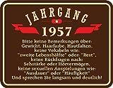 Original RAHMENLOS® Blechschild zum 60. Geburtstag: Jahrgang 1957