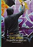 L'art urbain: Du graffiti au street art