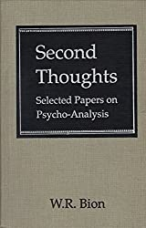 Second Thoughts: Selected Papers on Psycho-Analysis by Wilfred R. Bion (1977-06-24)