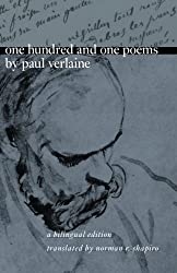 One Hundred and One Poems by Paul Verlaine: A Bilingual Edition by Paul Verlaine (2000-11-01)