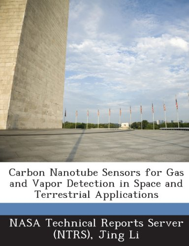 Carbon Nanotube Sensors for Gas and Vapor Detection in Space and Terrestrial Applications -
