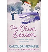 [(The Olive Season)] [ By (author) Carol Drinkwater ] [May, 2011]