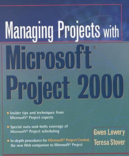 [Managing Projects with Microsoft Project 2000] (By: Gwen Lowery) [published: January, 2001] par Gwen Lowery