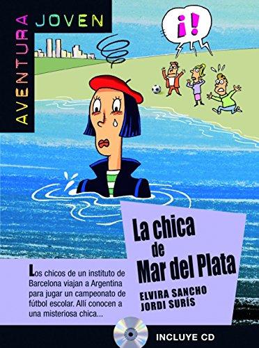 La chica del mar de plata. Serie Aventura joven. Libro + CD (Aventura Joven - Ele)