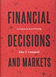 Financial Decisions and Markets – A Course in Asset Pricing
