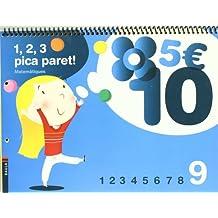 1, 2, 3 Pica paret - Quadern de Matemàtiques 9 - C.Infantil (Projecte 1, 2, 3 Pica paret!)