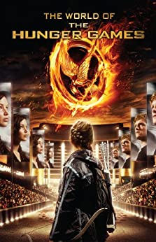 The World of the Hunger Games von [Egan, Kate]