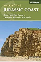 Walking the Jurassic Coast: Dorset and East Devon - The Walks, the Rocks, the Fossils (Cicerone Walking Guides) Paperback
