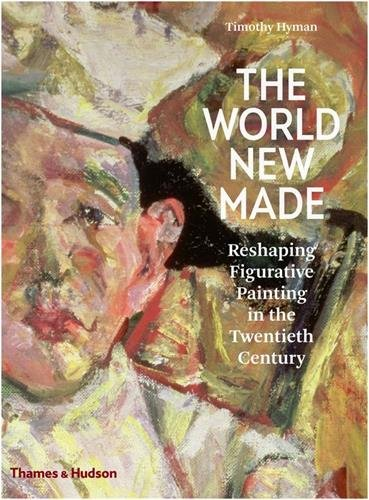 the-world-new-made-figurative-painting-in-the-twentieth-century