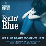 Autour de Minuit - Feelin' Blue