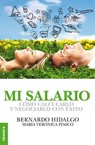 Mi Salario por Bernardo Hidalgo