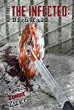 The Infected: Nightfall (Book Three)