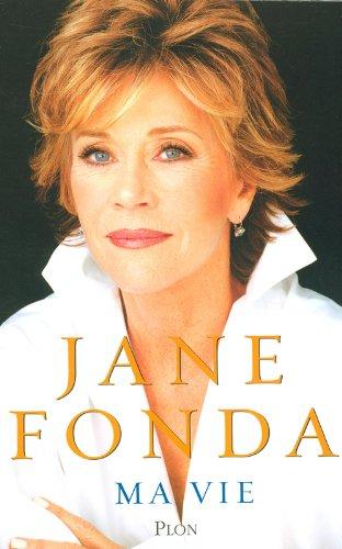 Ma vie par Jane Fonda