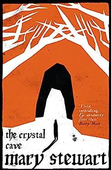 The Crystal Cave (Arthurian Saga Book 1) by [Stewart, Mary]