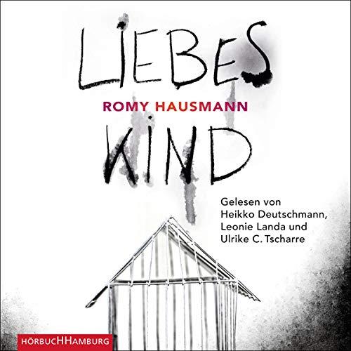 Buchseite und Rezensionen zu 'Liebes Kind: 2 CDs' von Romy Hausmann