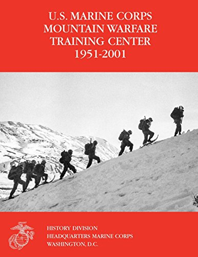 the-us-marine-corps-mountain-warfare-training-center-1951-2001