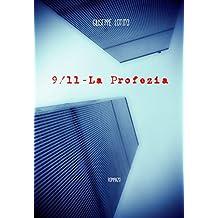9/11 - la Profezia