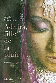 Adhira, fille de la pluie par Anjali Mitter Duva